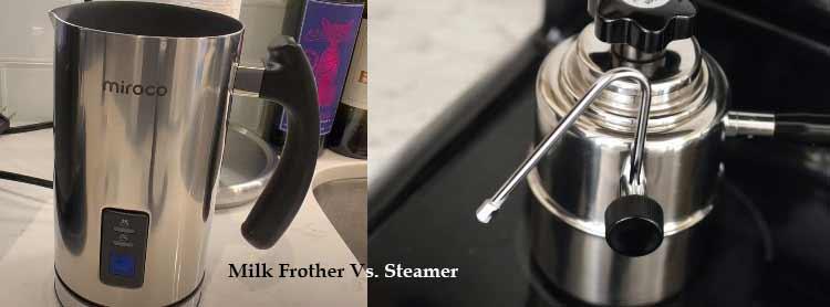 milk frother vs. steamer