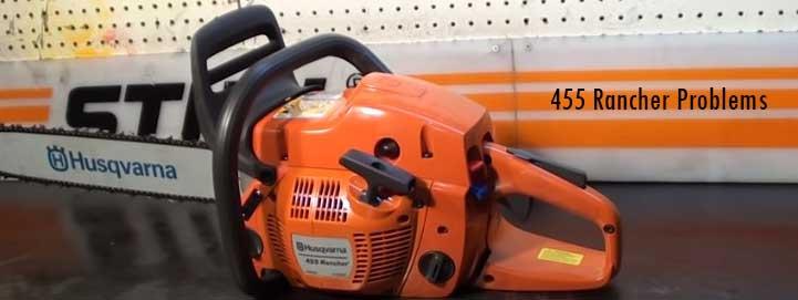 Husqvarna chainsaw 455 rancher problems